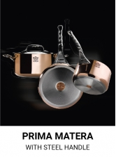 Prima Matera  with steel Handle